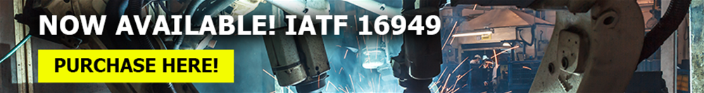 IATF 16949 Now Available