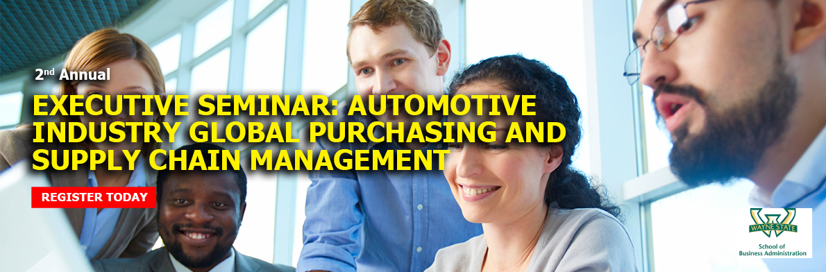 Executive Seminar: Automotive Industry Global Purchasing and Supply Chain Management