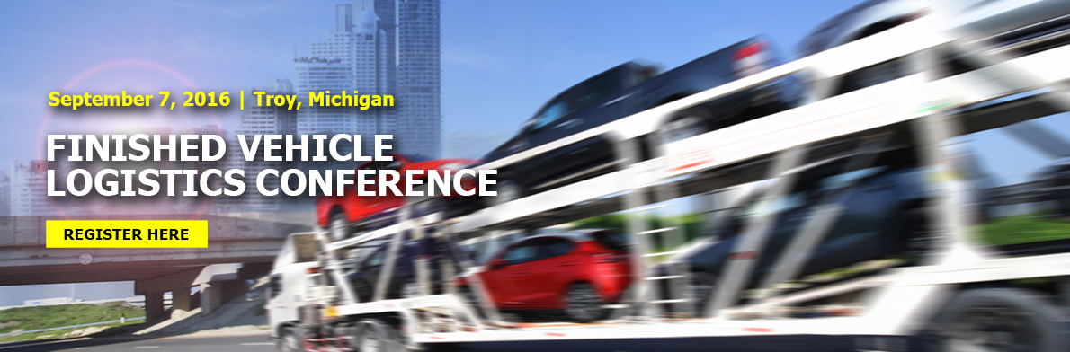 Finished Vehicle Logistics Conference